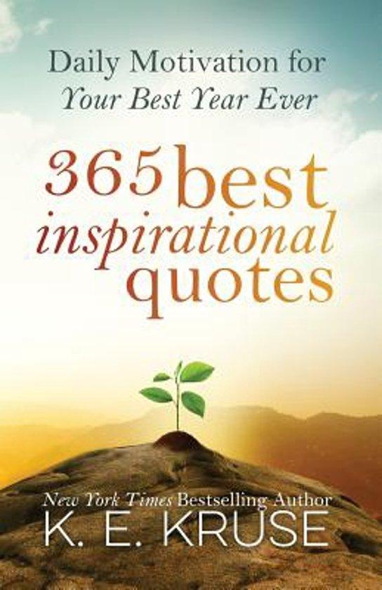 Image of: Short Productbeschrijving Bolcom Bolcom 365 Best Inspirational Quotes 9781502941008 Kruse