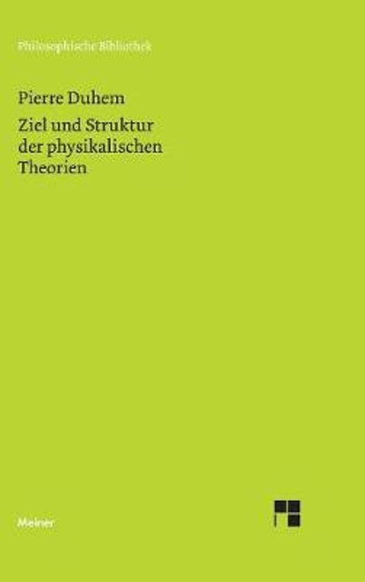 Ziel Und Struktur Der Physikalischen Theorien