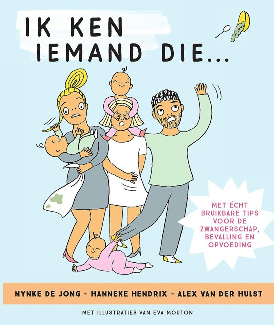 Ik ken iemand die... by Alex van der Hulst, Hanneke Hendrix, Nynke de Jong