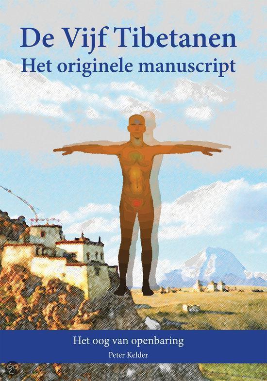 De Vijf Tibetanen - Het Originele Manuscript