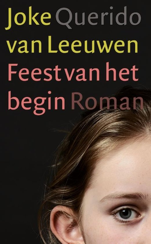 Boek cover Feest van het begin van Joke van Leeuwen (Paperback)