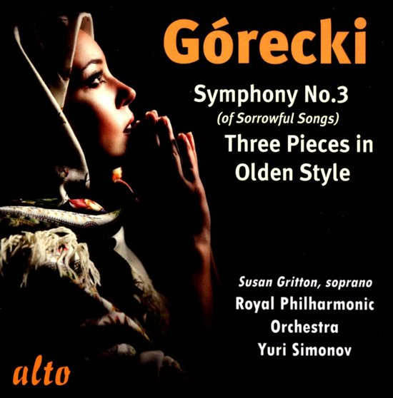 Symphony No.3 'Of Sorrowful Songs' / 3 Pieces In O