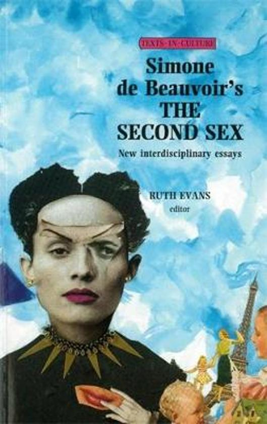 simone de beauvoir the second sex essay My first encounter with simone de beauvoir lori marso's opening essay uses beauvoir we could have inherited a different second sex while beauvoir.
