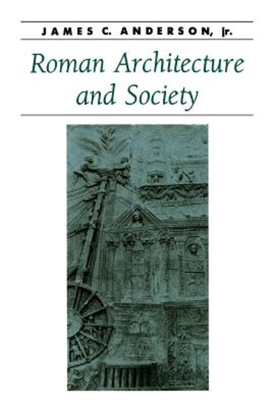 a analysis of main features and functions of art and architecture in roman society Roman power / roman architecture customs of roman society would not have been missed by the roman audience analysis of this early second.