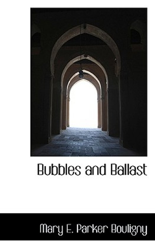 Bubbles and Ballast