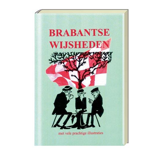 brabantse spreuken wijsheden bol.| Brabantse wijsheden, E. Berkers | 9789055133024 | Boeken brabantse spreuken wijsheden
