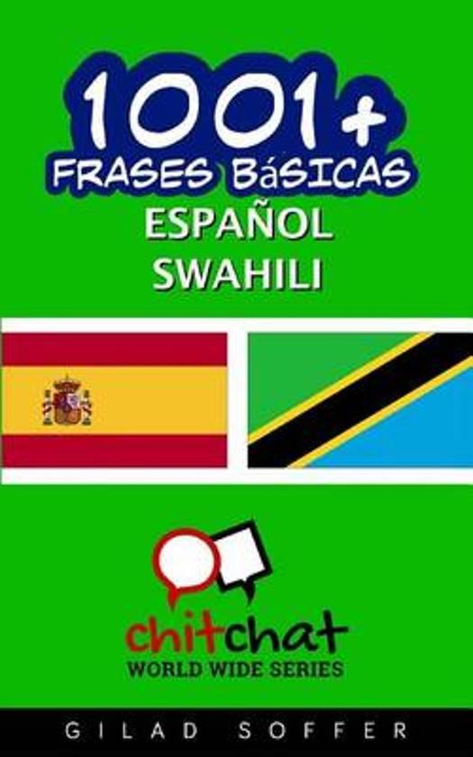 1001+ Frases Basicas Espanol - Swahili