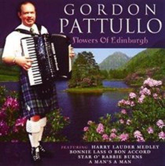 Gordon Patullo - Flowers Of Edinburgh