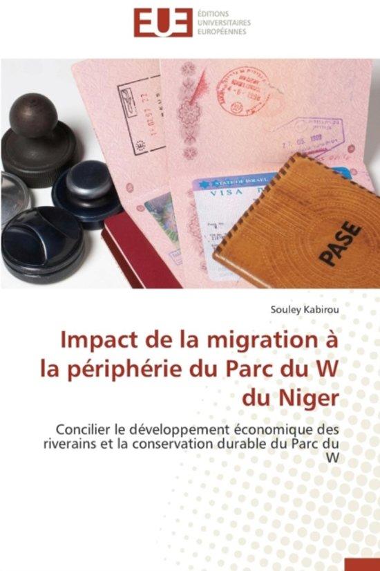 Impact de la Migration � La P�riph�rie Du Parc Du W Du Niger