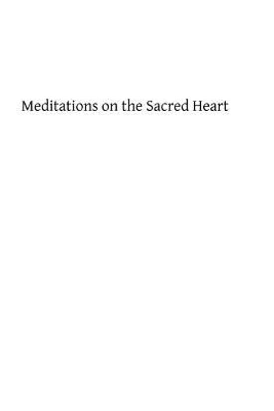 Meditations on the Sacred Heart