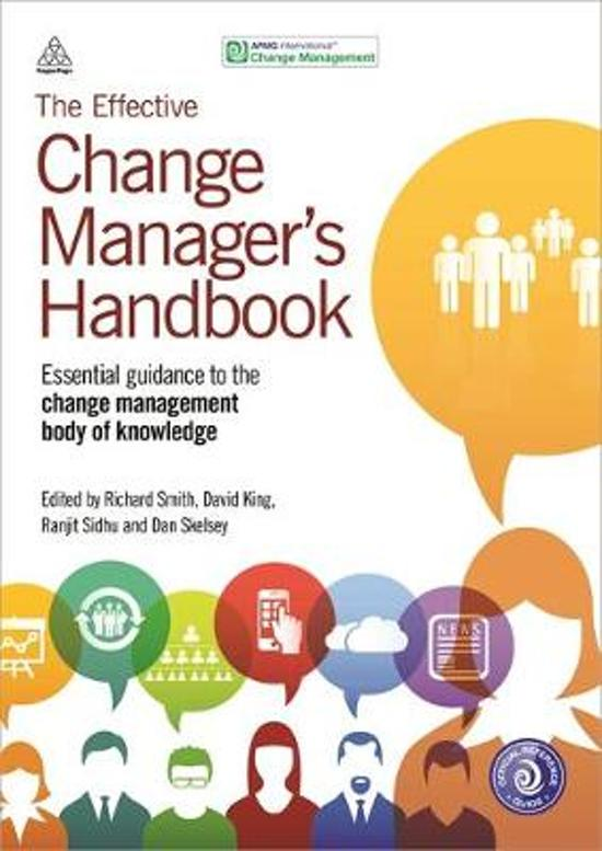The Effective Change Manager's Handbook