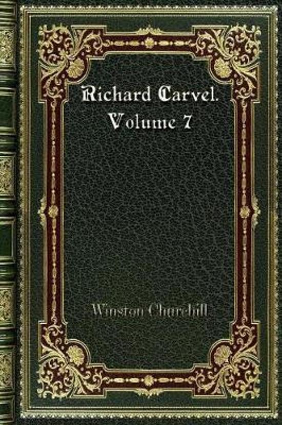 Richard Carvel. Volume 7