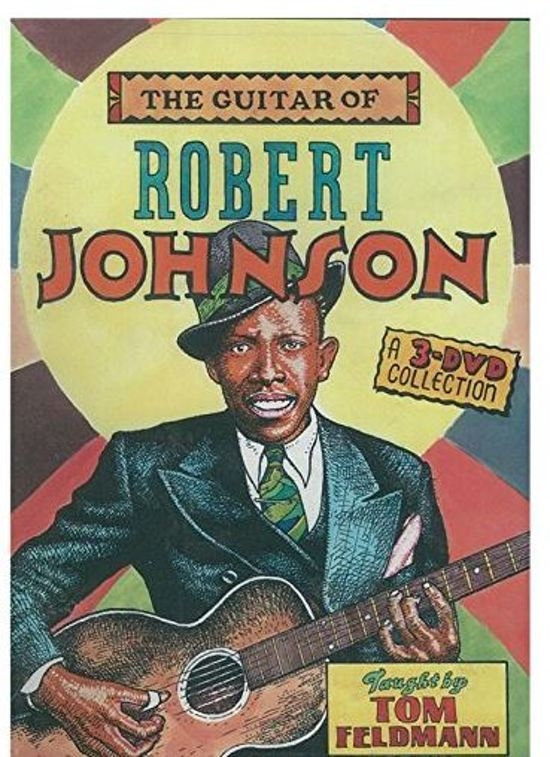 The Guitar Of Robert Johnson