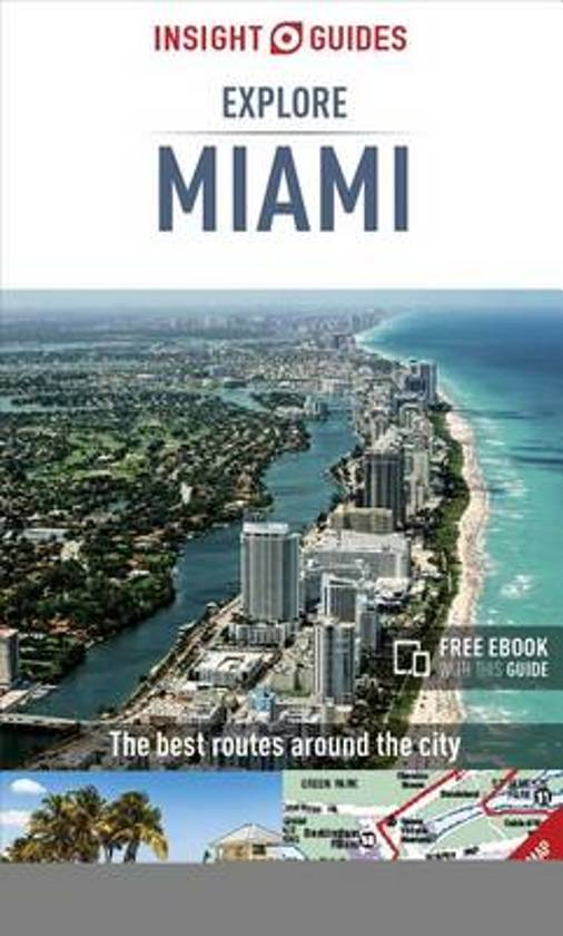 Insight Guides Explore Miami (Travel Guide with Free eBook)