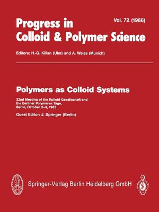Polymers as Colloid Systems