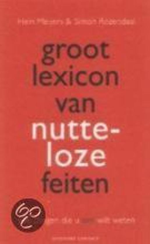 Groot Lexicon Van Nutteloze Feiten