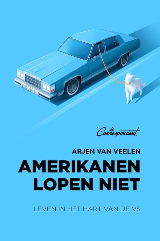 Amerikanen lopen niet