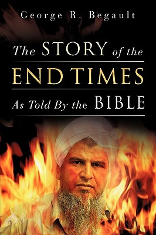 The Story of the End Times as Told by the Bible