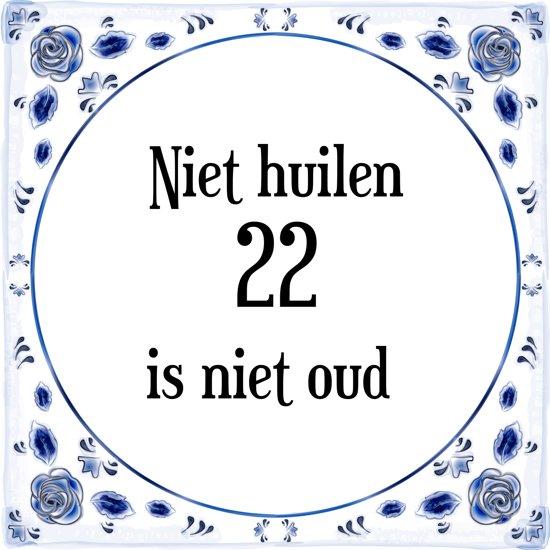 verjaardag 22 jaar bol.| Verjaardag Tegeltje met Spreuk (22 jaar: Niet huilen 22  verjaardag 22 jaar