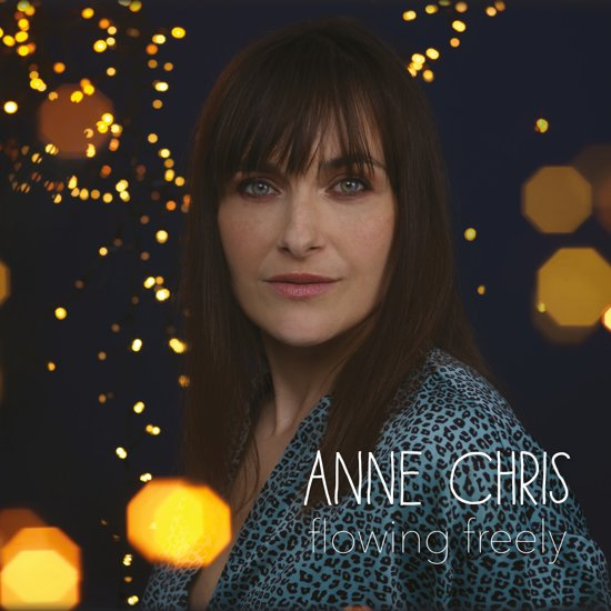 Flowing Freely - Anne Chris