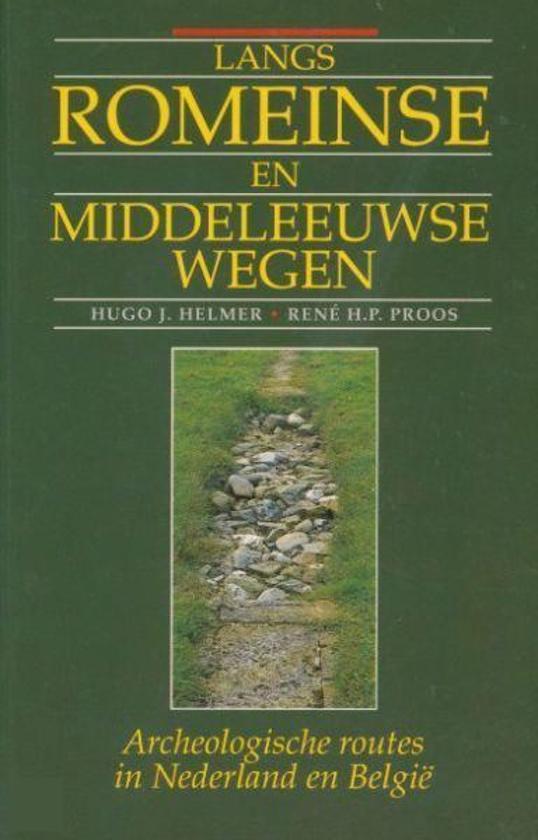 Bolcom Langs Romeinse En Middeleeuwse Wegearcheologische Routes