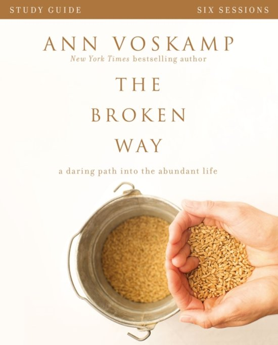 The Broken Way Study Guide