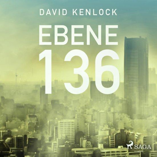 Ebene 136 (Ungekürzt)
