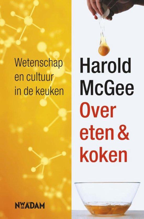 Boek cover Over eten & koken van Harold McGee (Hardcover)