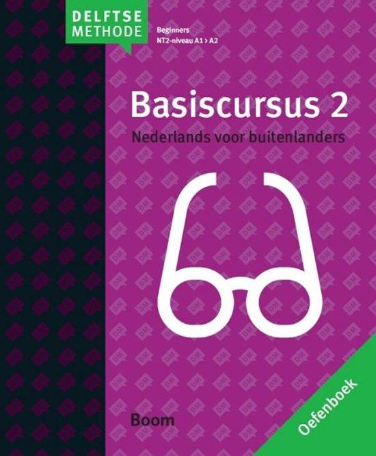 De Delftse methode Basiscursus 2 Nederlands voor buitenlanders A1 A2 Oefenboek