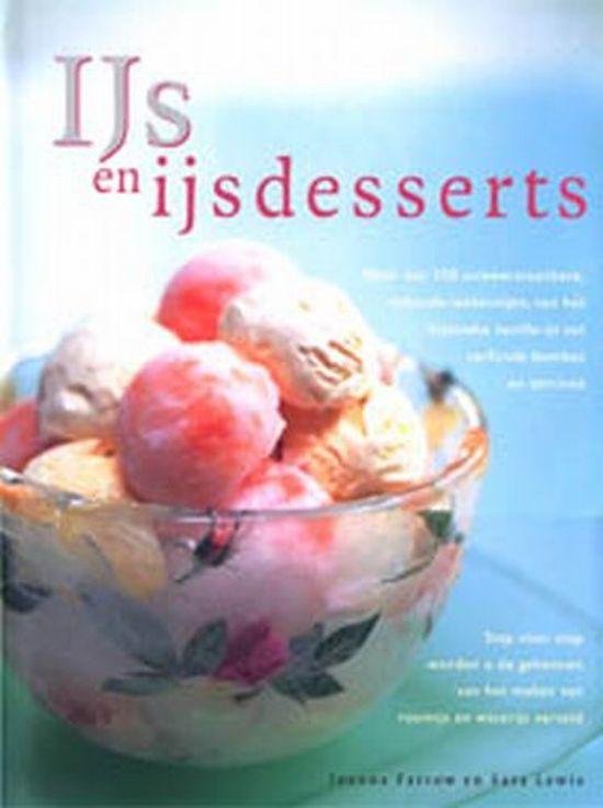 Boek cover Ijs En Ijsdesserts van Joanna Farrow (Hardcover)