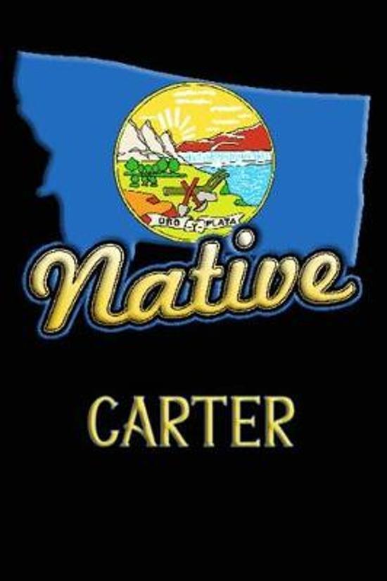 Montana Native Carter