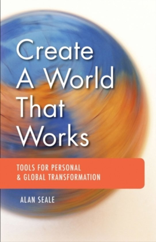 Create a World That Works