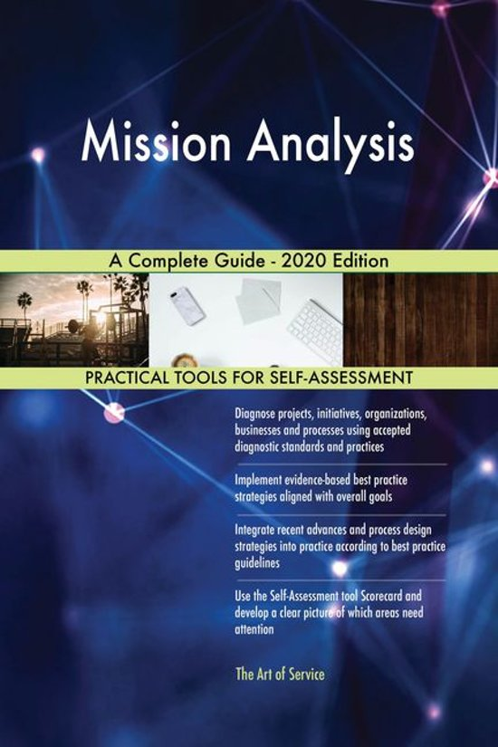 Mission Analysis A Complete Guide - 2020 Edition