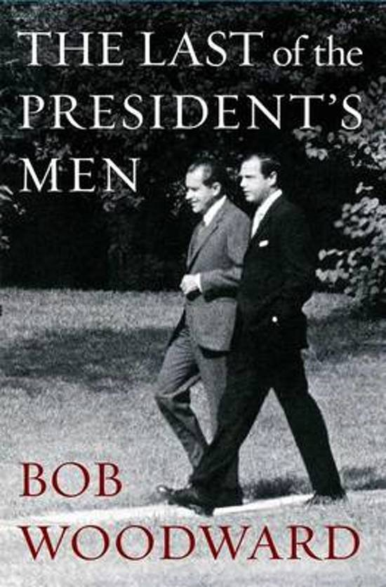 Boek cover The Last of the Presidents Men van B. Woodward (Hardcover)