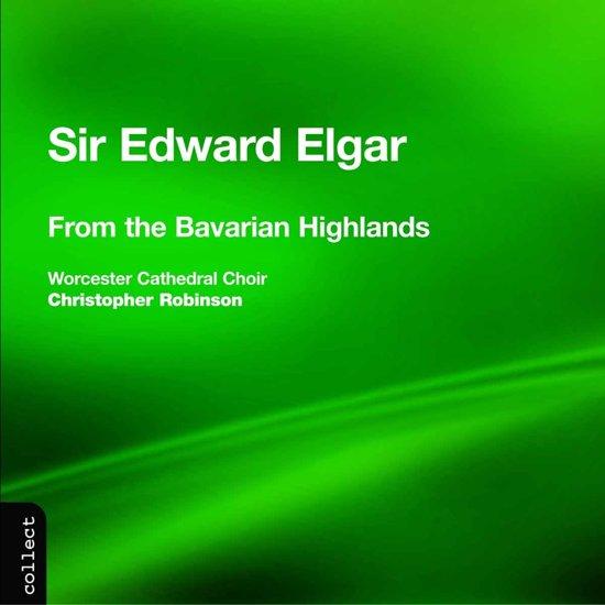 Elgar: From the Bavarian Highlands etc / Robinson et al