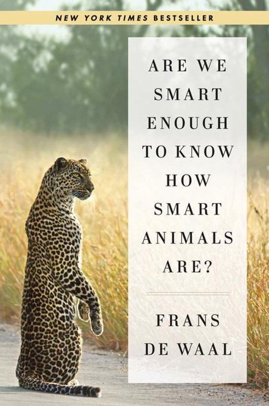 Bol Are We Smart Enough To Know How Smart Animals Are Ebook
