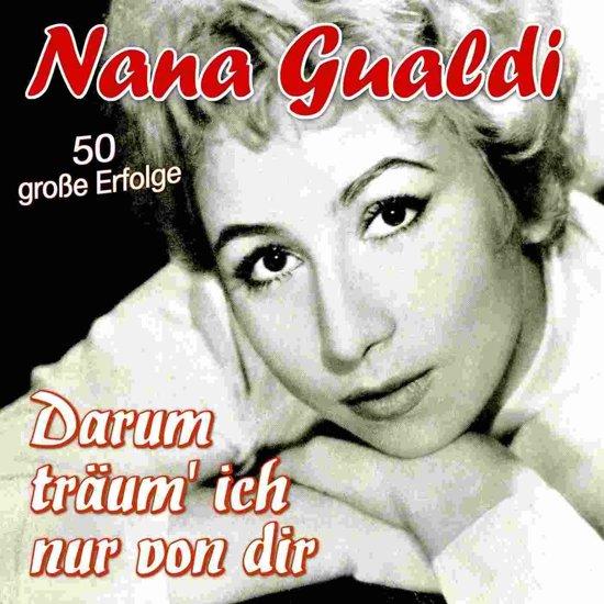 Bolcom Darum Traum Ich Nur Von Dir 50 Grobe Erfolge Nana