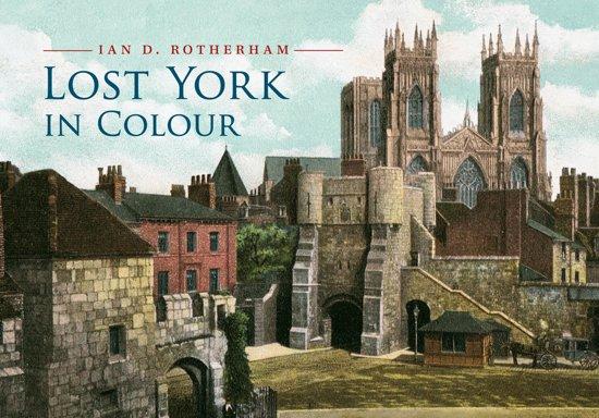 Lost York in Colour