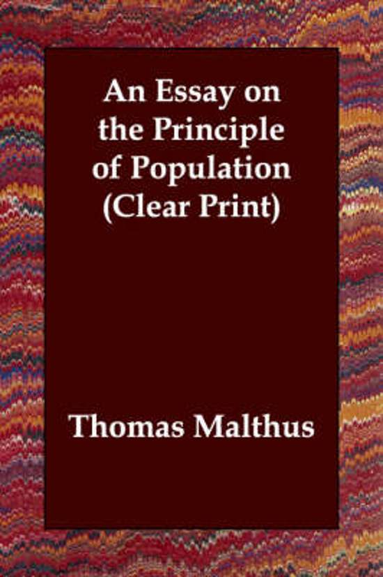 an essay on the principle of population sparknotes An essay on the principle of population as it affects the future improvement of society, with remarks on the speculations of mr godwin, m condorcet, and other writers.