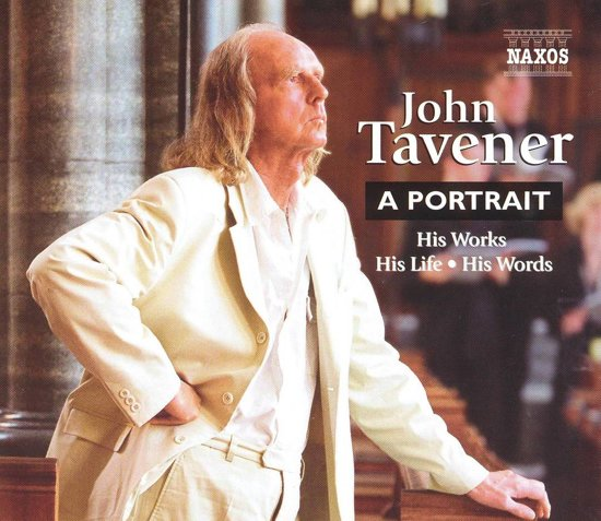 Tavener -His Life. His Works