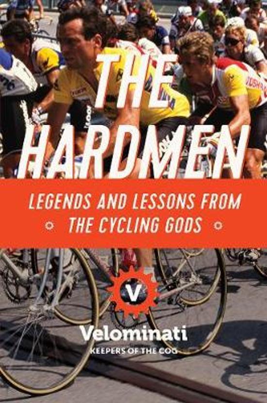 Boek cover The Hardmen van The Velominati (Paperback)