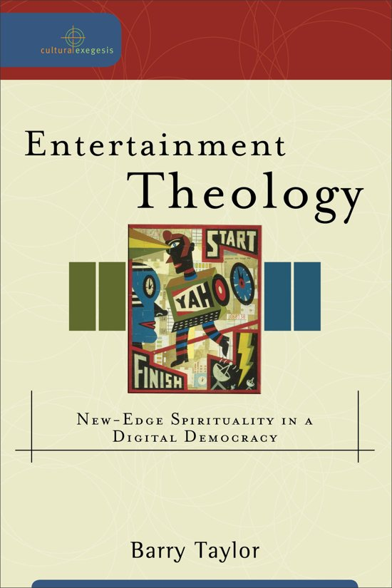 Entertainment Theology (Cultural Exegesis)