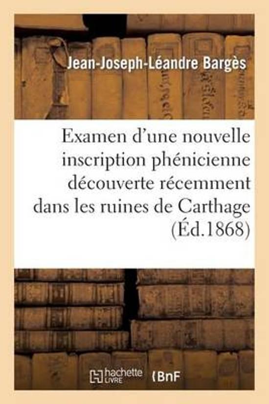 Examen d'Une Nouvelle Inscription Ph�nicienne D�couverte R�cemment Dans Les Ruines