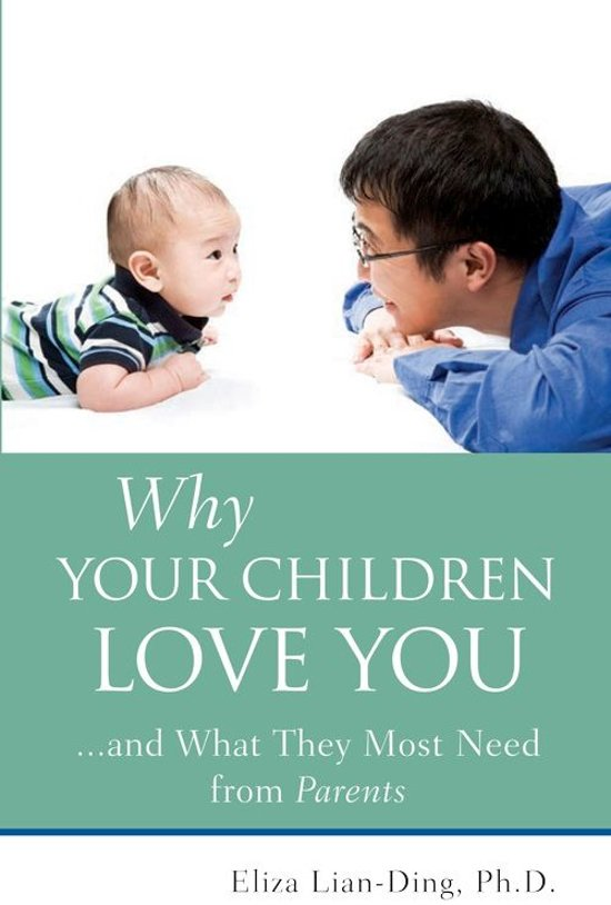Why Your Children Love You