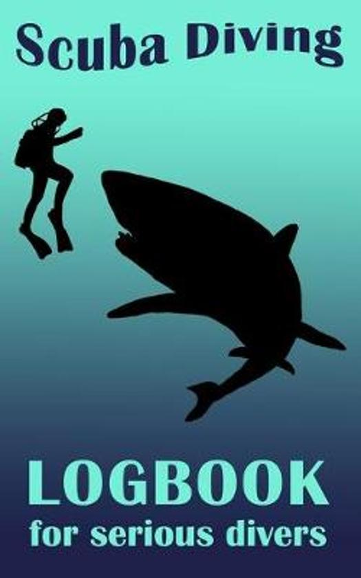 Scuba Diving Logbook For Serious Divers: 5 x 8 Small Note Book For Deep Water Divers