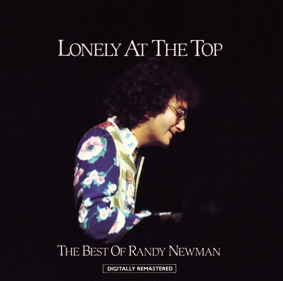 Lonely At The Top - The Best Of Randy Newman