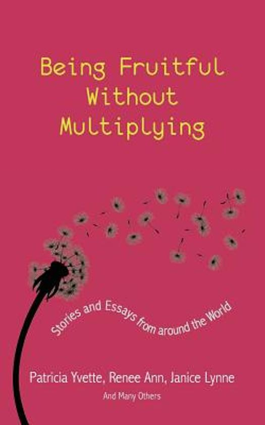 Being Fruitful Without Multiplying