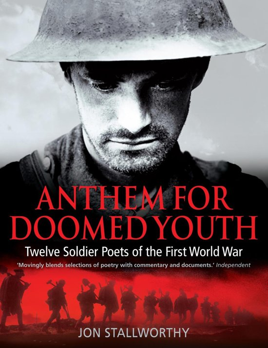 """anthem for a doomed youth commentary The sonnet """"anthem for doomed youth"""" by wilfred owen explores the horrific and tragic conditions of the deaths of world war i soldiers on the western front."""