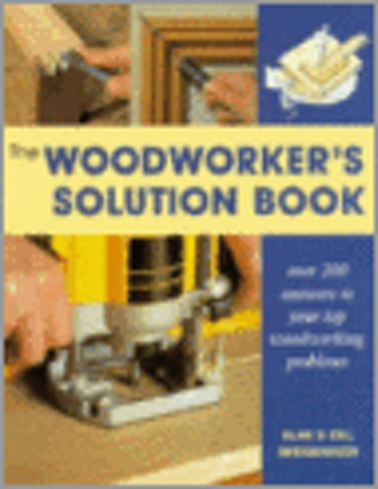 Woodworker's Solution Book