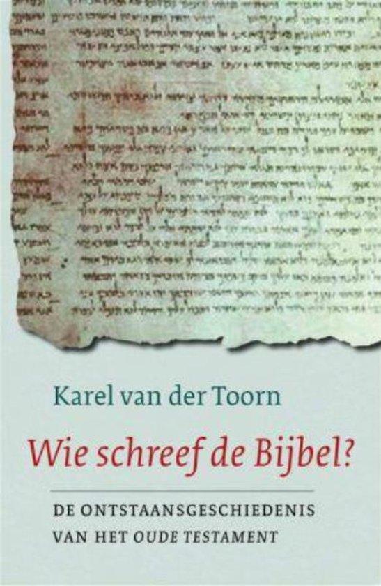 Wie Schreef De Bijbel?